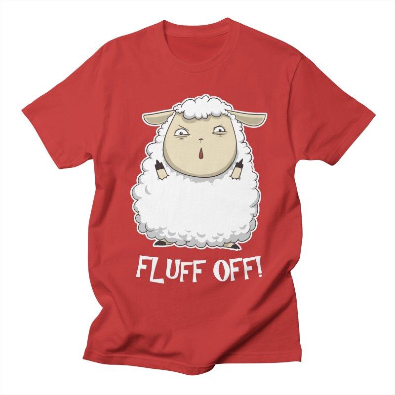 Fluff Off! Women's Unisex T-Shirt by Stuff, By Alan Bao