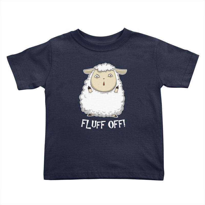 Fluff Off! Kids Toddler T-Shirt by Stuff, By Alan Bao