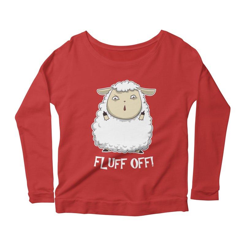 Fluff Off! Women's Longsleeve Scoopneck  by Stuff, By Alan Bao