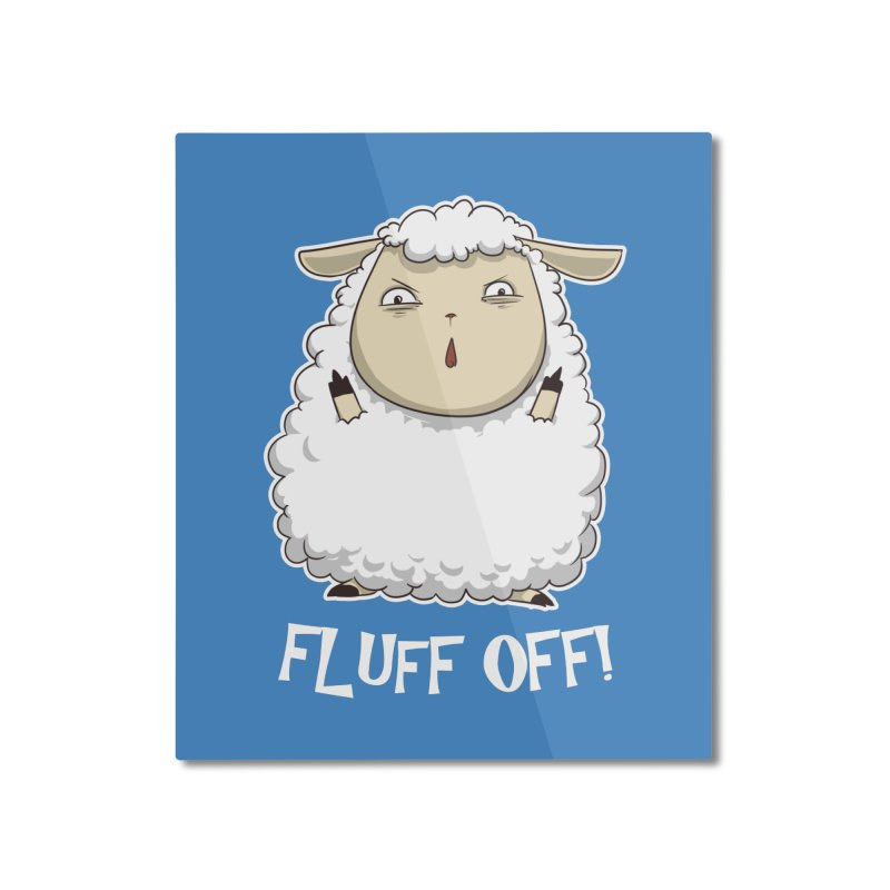 Fluff Off! Home Mounted Aluminum Print by Stuff, By Alan Bao
