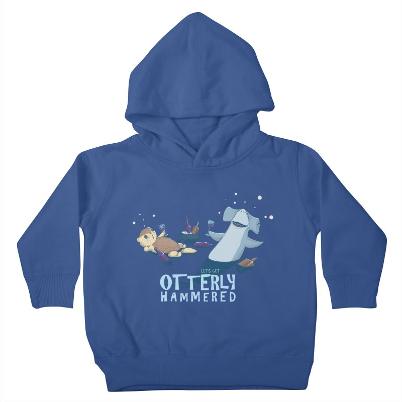 Otterly Hammered Kids Toddler Pullover Hoody by Stuff, By Alan Bao
