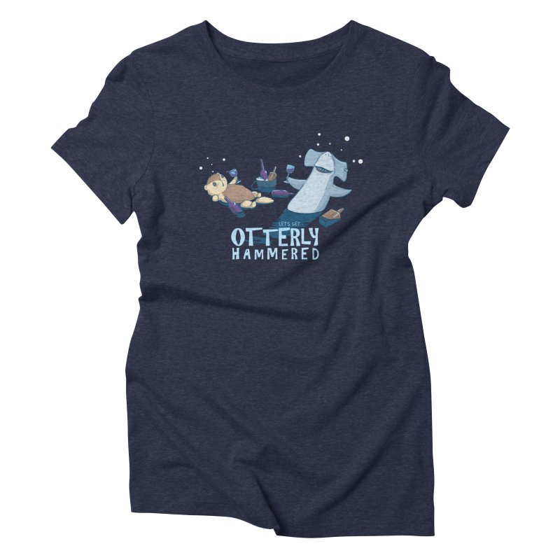 Otterly Hammered Women's Triblend T-shirt by Stuff, By Alan Bao