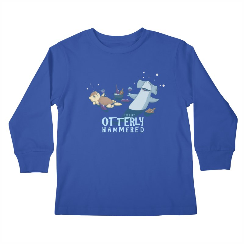 Otterly Hammered Kids Longsleeve T-Shirt by Stuff, By Alan Bao