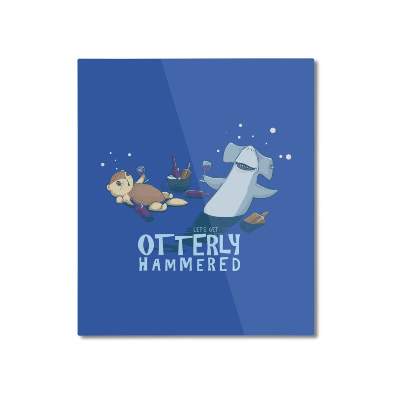 Otterly Hammered Home Mounted Aluminum Print by Stuff, By Alan Bao