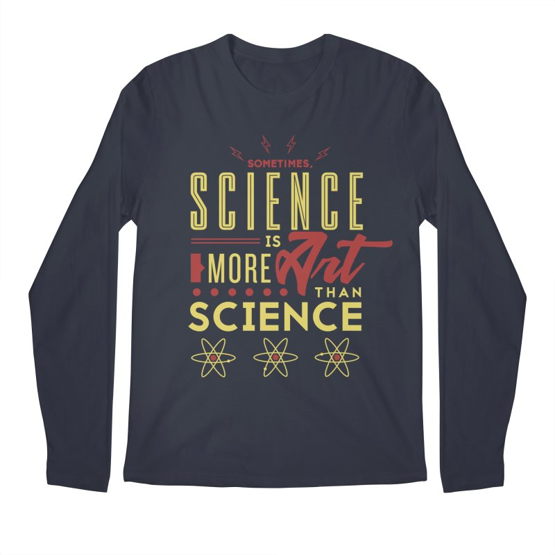 Sometimes, Science Is More Art Than Science Men's Regular Longsleeve T-Shirt by Stuff, By Alan Bao