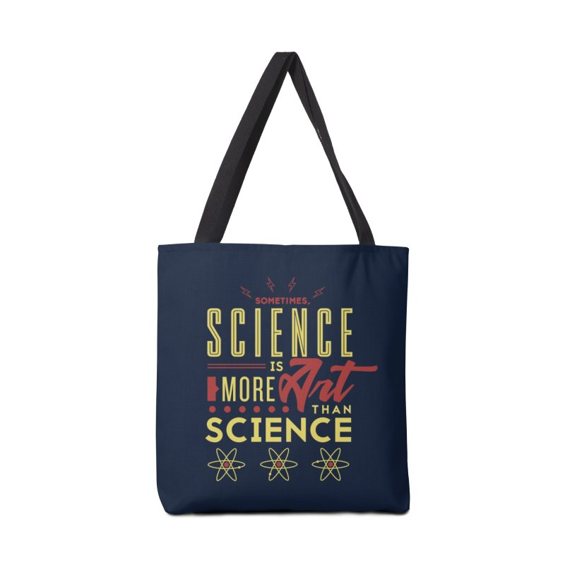 Sometimes, Science Is More Art Than Science Accessories Bag by Stuff, By Alan Bao