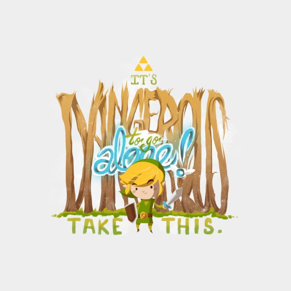 image for It's Dangerous To Go Alone