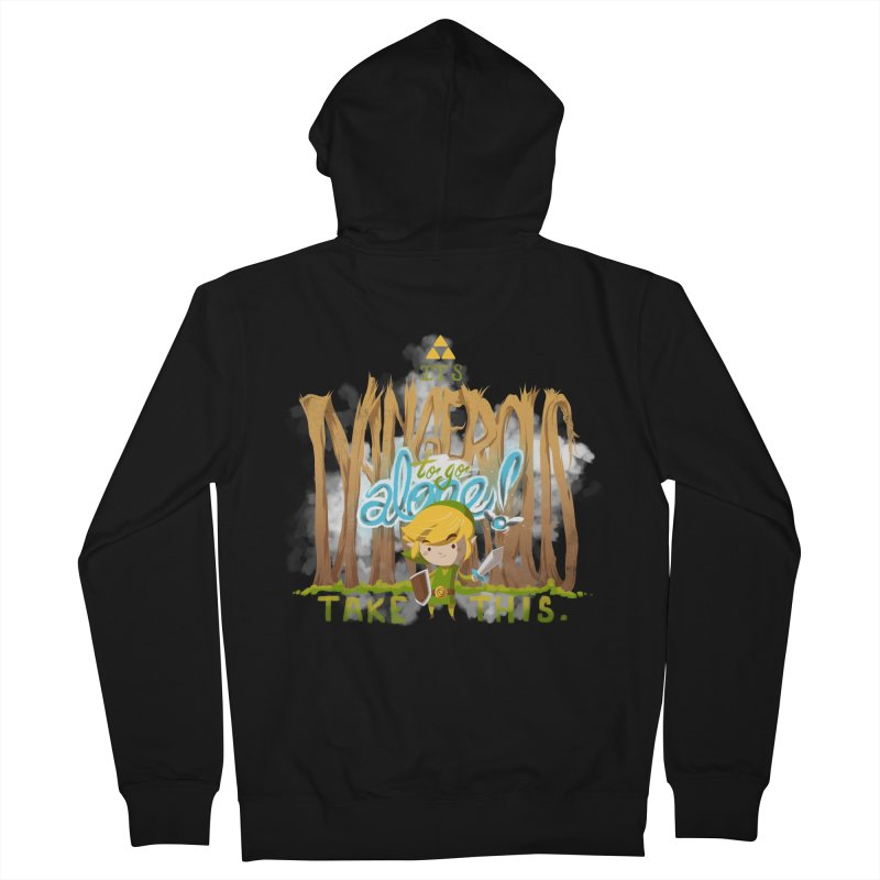 It's Dangerous To Go Alone Women's Zip-Up Hoody by Alberto Arni's Artist Shop