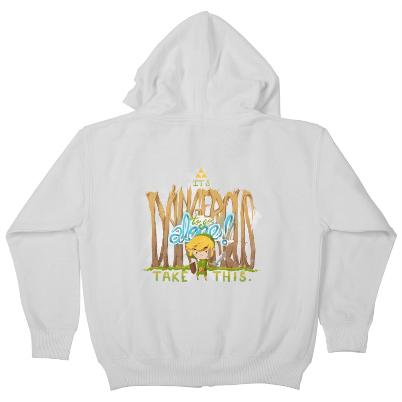 It's Dangerous To Go Alone Kids Zip-Up Hoody by Alberto Arni's Artist Shop