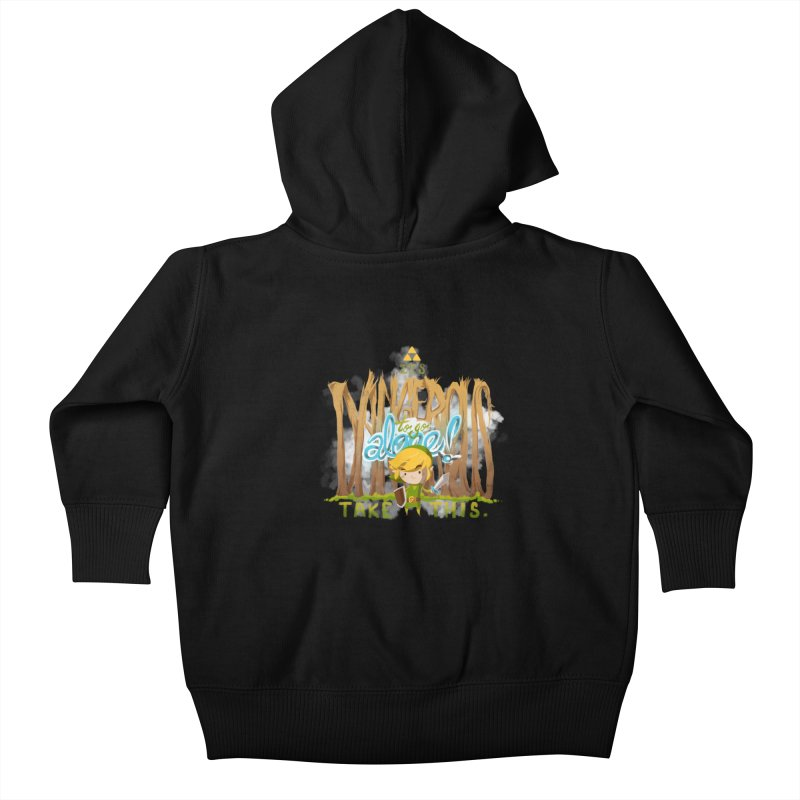 It's Dangerous To Go Alone Kids Baby Zip-Up Hoody by Alberto Arni's Artist Shop