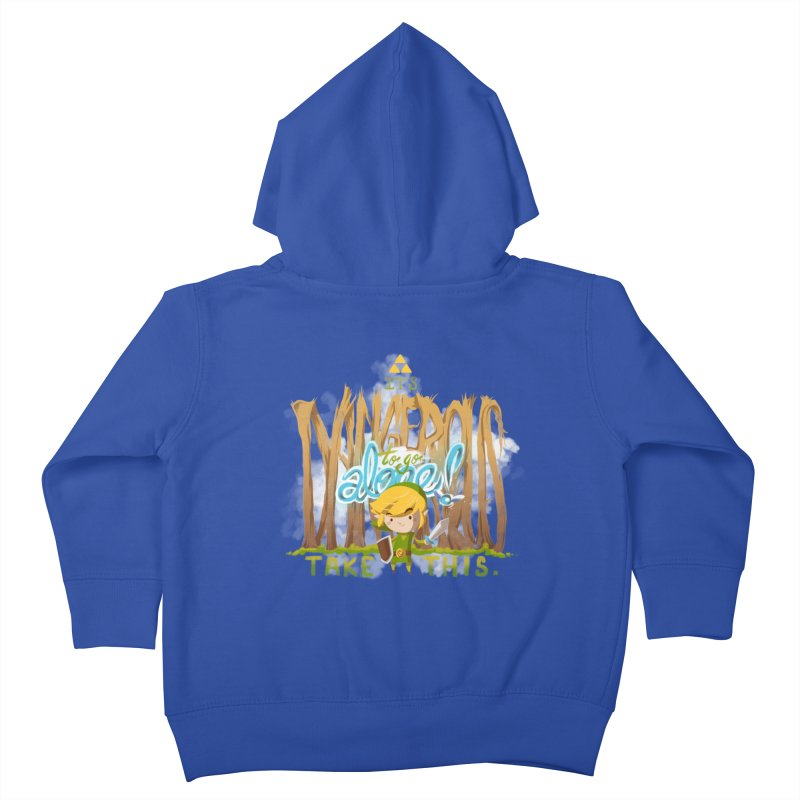 It's Dangerous To Go Alone Kids Toddler Zip-Up Hoody by Alberto Arni's Artist Shop
