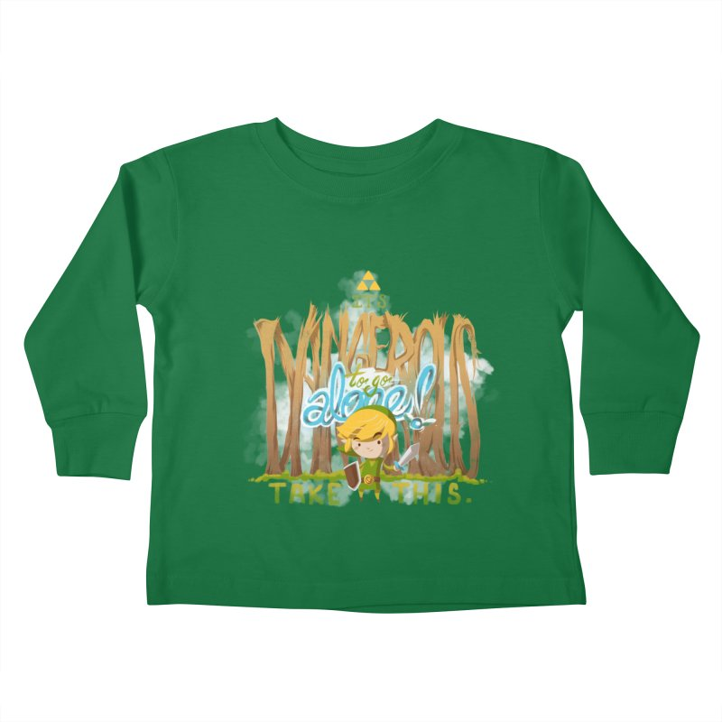 It's Dangerous To Go Alone Kids Toddler Longsleeve T-Shirt by Alberto Arni's Artist Shop
