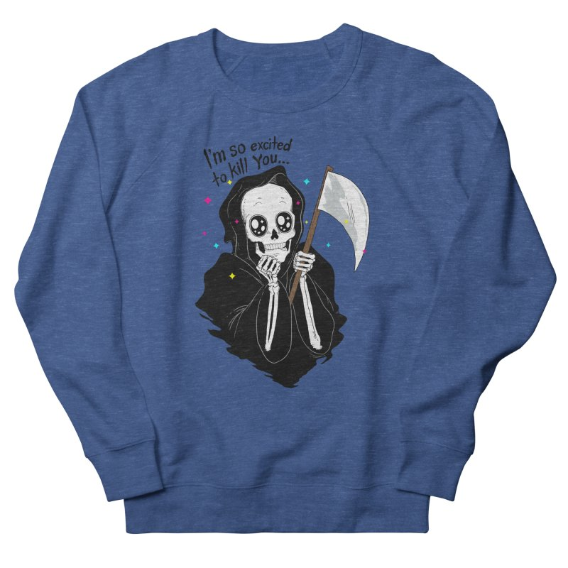 I'M SO EXCITED Women's Sweatshirt by alchemist's Artist Shop