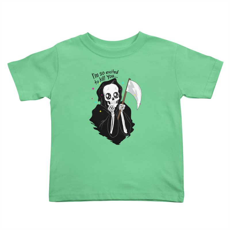 I'M SO EXCITED Kids Toddler T-Shirt by alchemist's Artist Shop