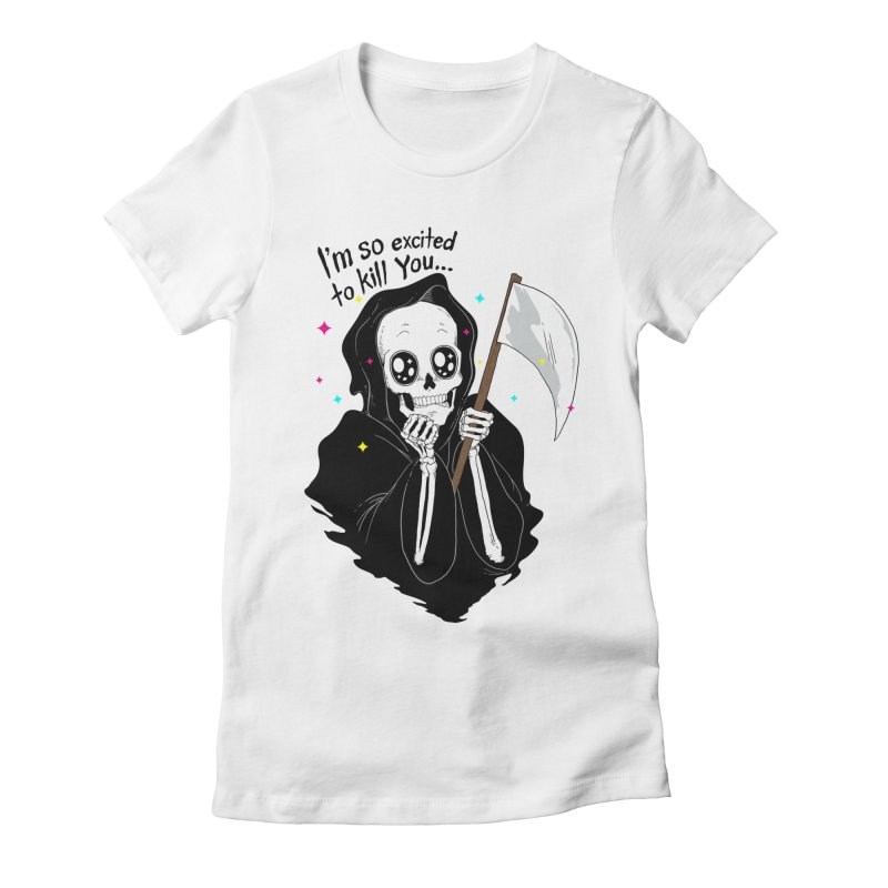 I'M SO EXCITED Women's Fitted T-Shirt by alchemist's Artist Shop