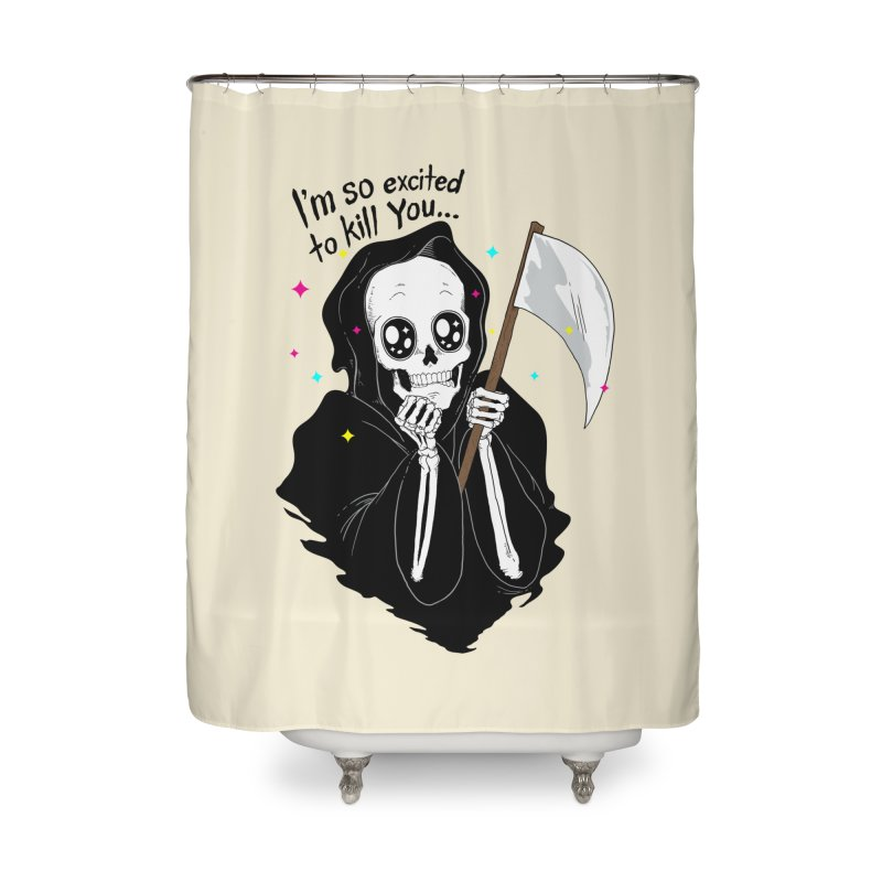 I'M SO EXCITED Home Shower Curtain by alchemist's Artist Shop