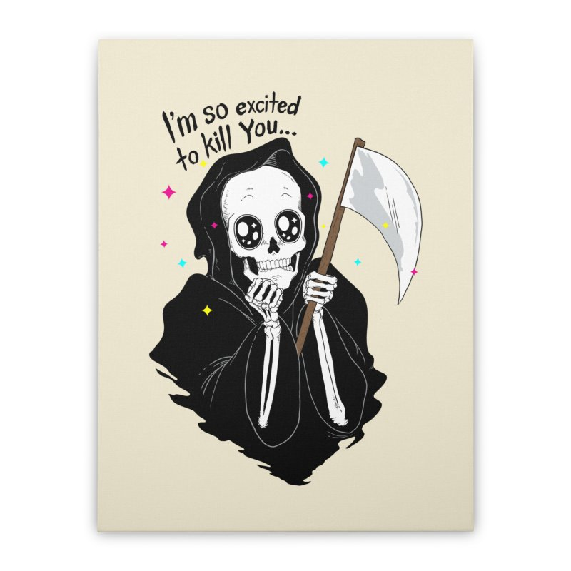 I'M SO EXCITED Home Stretched Canvas by alchemist's Artist Shop