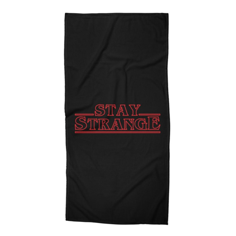 STAY STRANGE Accessories Beach Towel by alchemist's Artist Shop