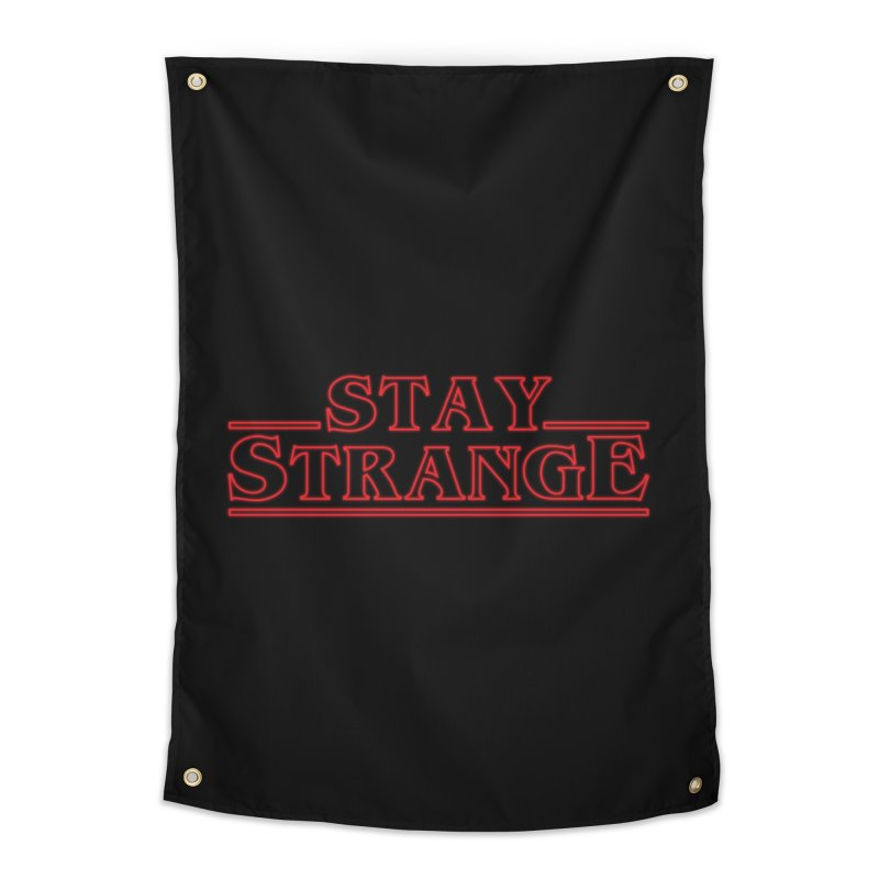 STAY STRANGE Home Tapestry by alchemist's Artist Shop