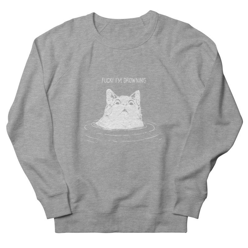 I'M DROWNING Women's Sweatshirt by alchemist's Artist Shop