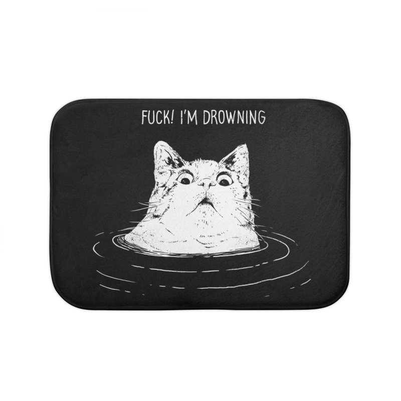 I'M DROWNING Home Bath Mat by alchemist's Artist Shop