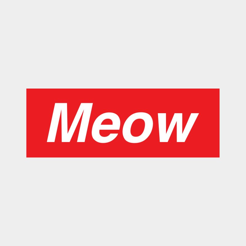 meow by alchemist's Artist Shop