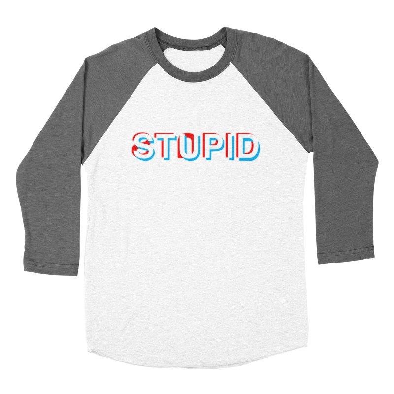 stupid Men's Baseball Triblend T-Shirt by alchemist's Artist Shop