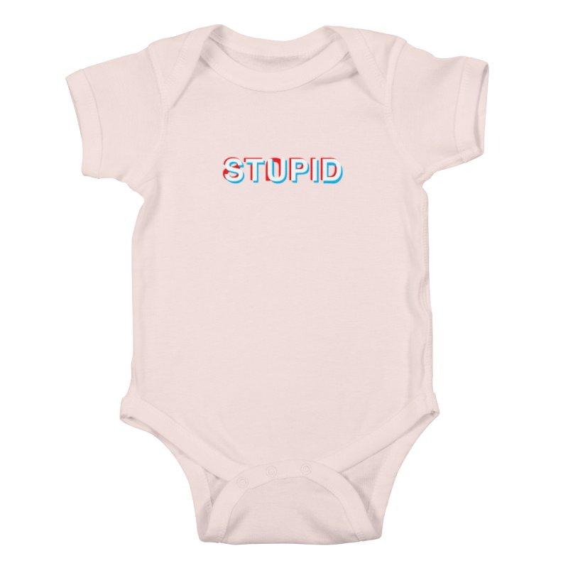 stupid Kids Baby Bodysuit by alchemist's Artist Shop