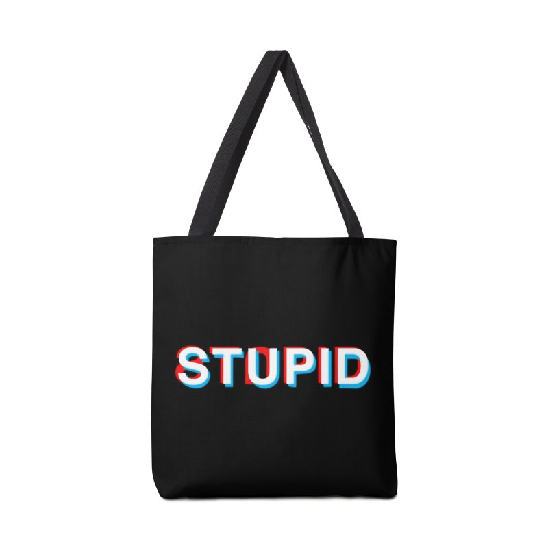 stupid Accessories Bag by alchemist's Artist Shop