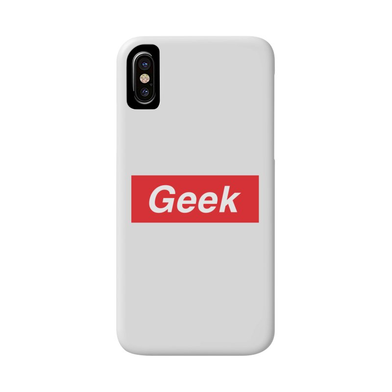 GEEK Accessories Phone Case by alchemist's Artist Shop
