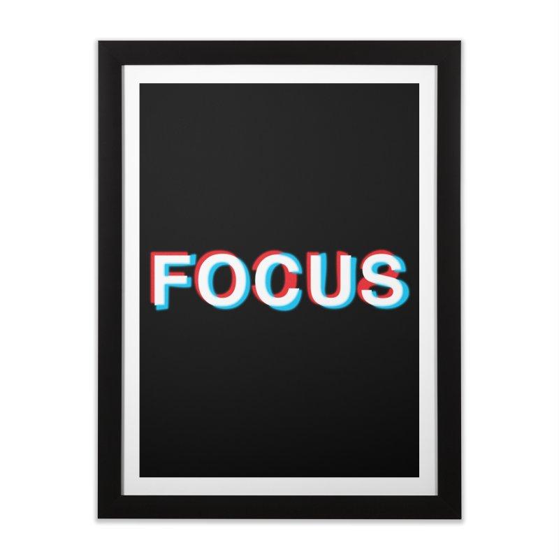 FOCUS Home Framed Fine Art Print by alchemist's Artist Shop
