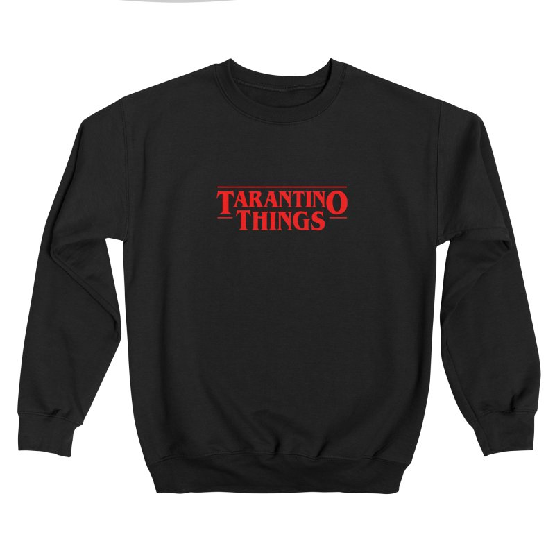 Tarantino Things Feminine Sweatshirt by Ale Borges