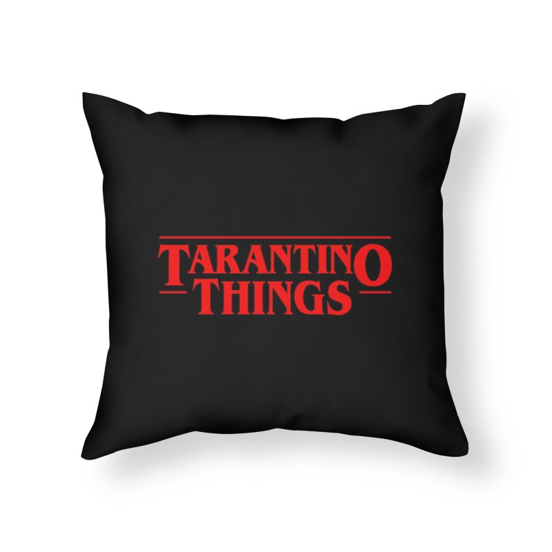 Tarantino Things Home Throw Pillow by Ale Borges