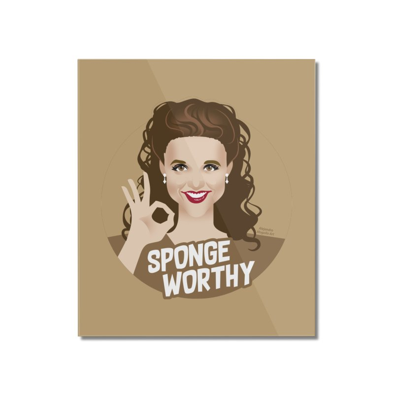 Sponge worthy Home Mounted Acrylic Print by Ale Mogolloart's Artist Shop