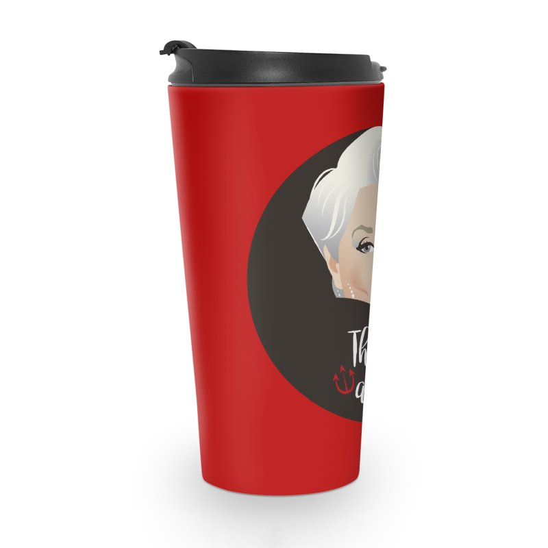 That's all Accessories Travel Mug by Ale Mogolloart's Artist Shop