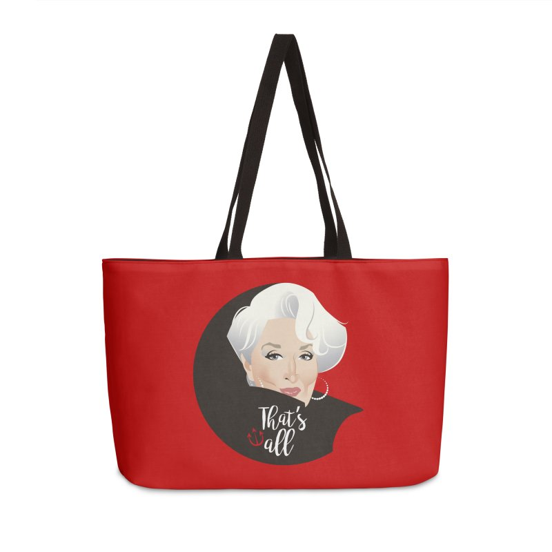 That's all Accessories Weekender Bag Bag by Ale Mogolloart's Artist Shop