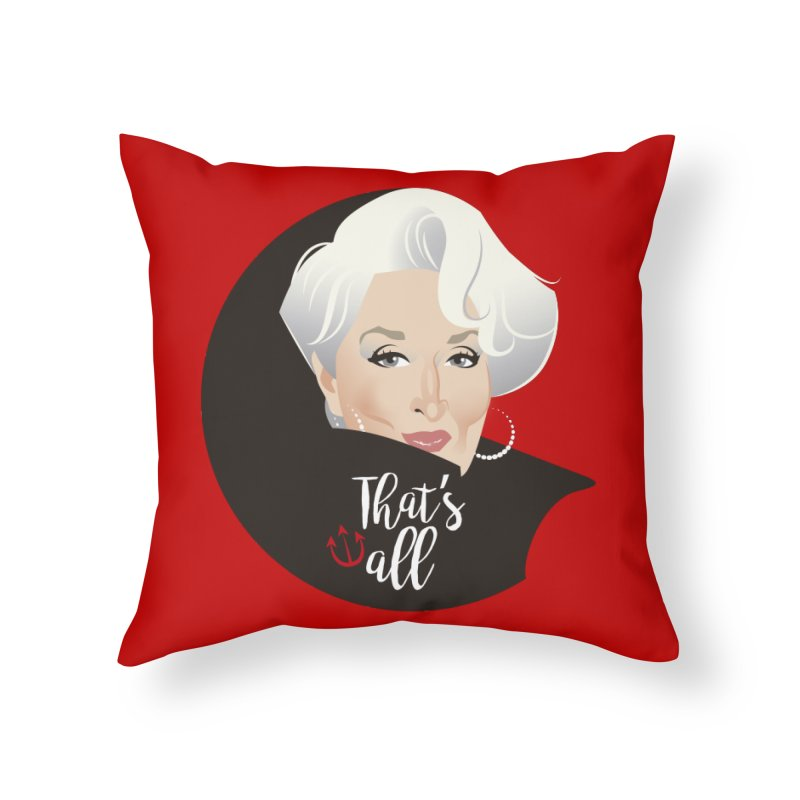 That's all Home Throw Pillow by Ale Mogolloart's Artist Shop