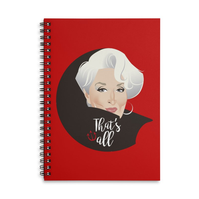 That's all Accessories Lined Spiral Notebook by Ale Mogolloart's Artist Shop