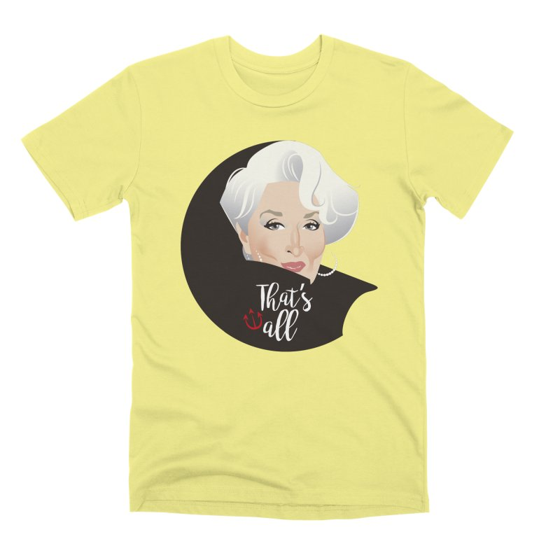 That's all Men's Premium T-Shirt by Ale Mogolloart's Artist Shop