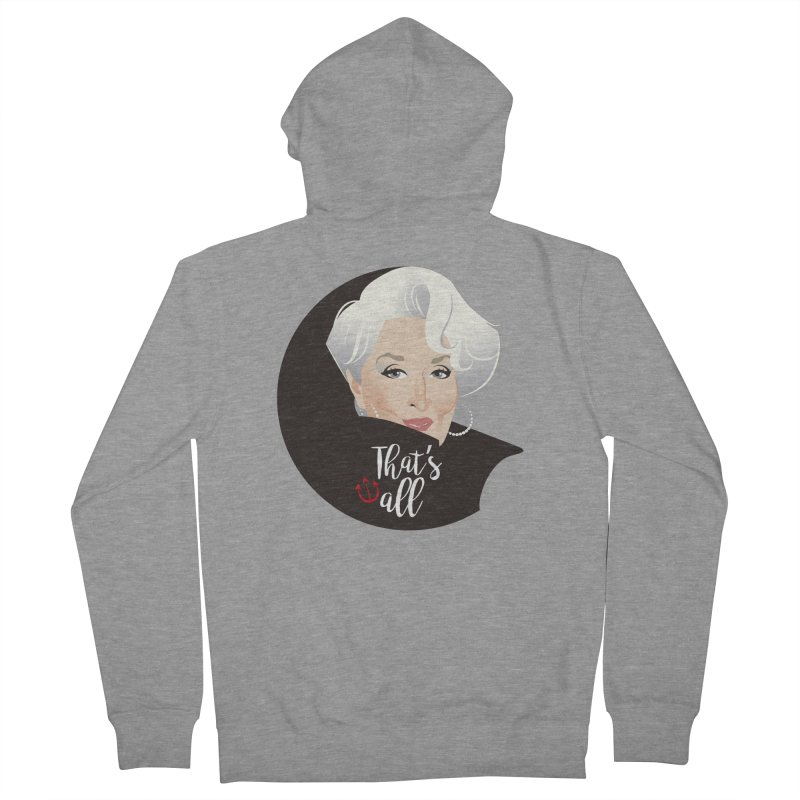 That's all Women's French Terry Zip-Up Hoody by Ale Mogolloart's Artist Shop