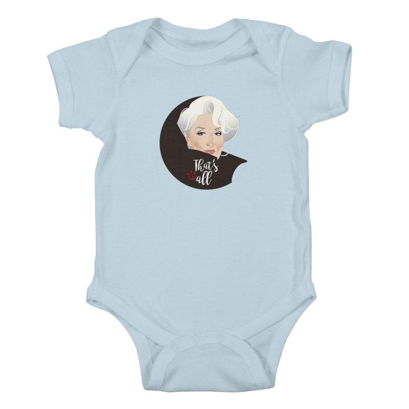 That's all Kids Baby Bodysuit by Ale Mogolloart's Artist Shop