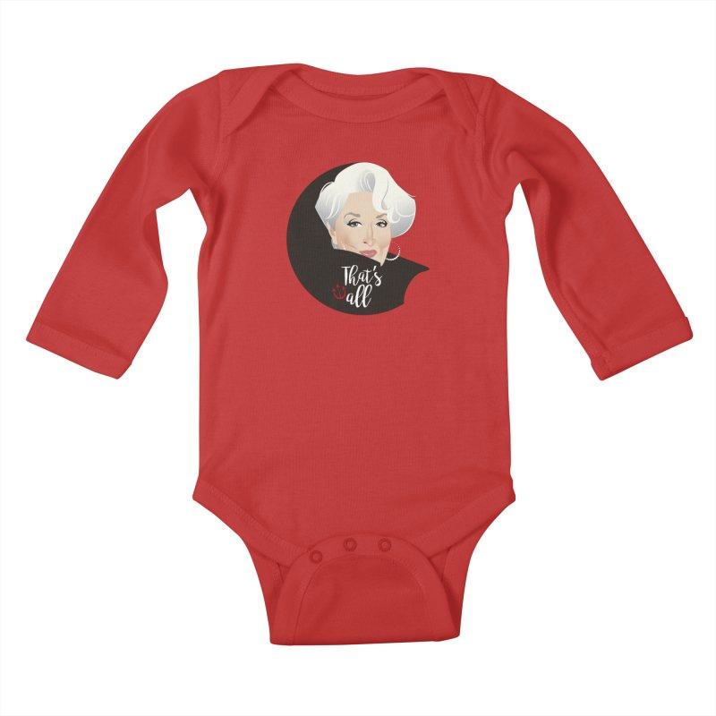 That's all Kids Baby Longsleeve Bodysuit by Ale Mogolloart's Artist Shop