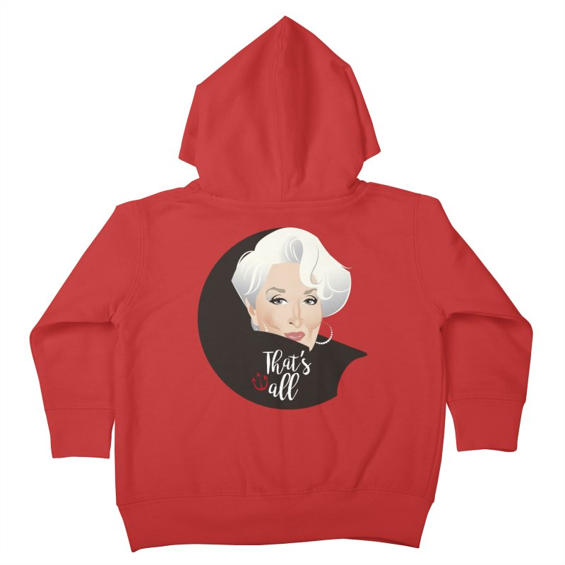 That's all Kids Toddler Zip-Up Hoody by Ale Mogolloart's Artist Shop
