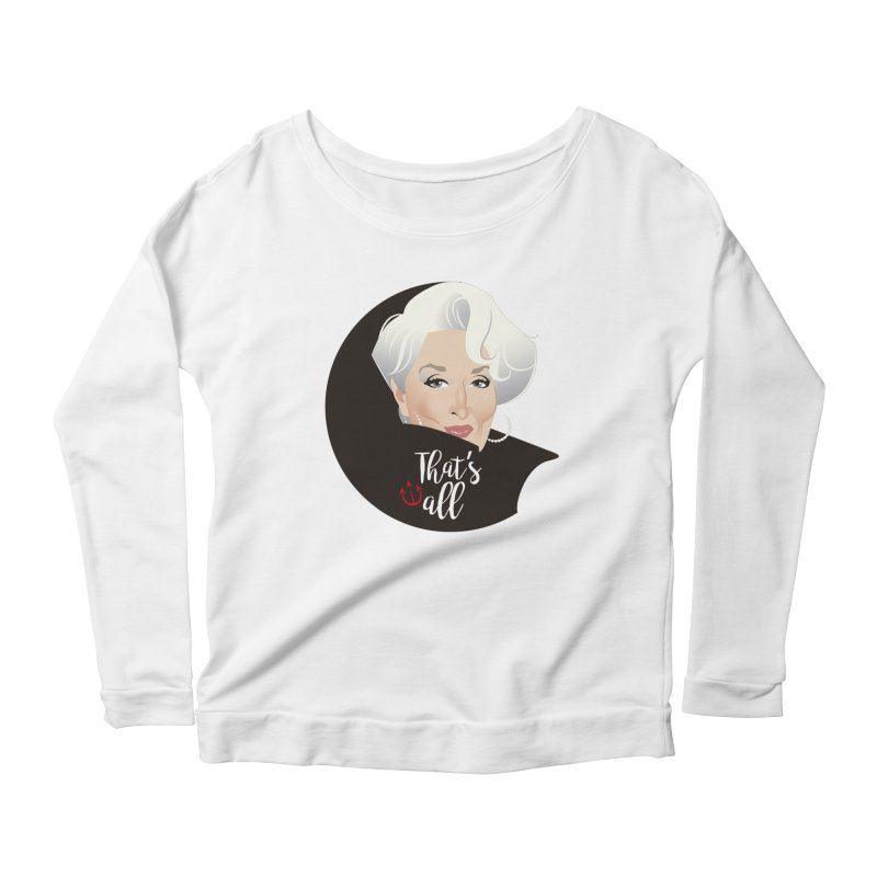 That's all Women's Scoop Neck Longsleeve T-Shirt by Ale Mogolloart's Artist Shop