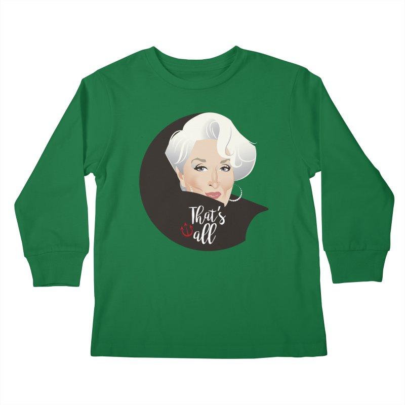 That's all Kids Longsleeve T-Shirt by Ale Mogolloart's Artist Shop