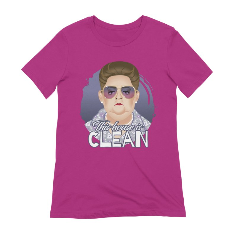 This house is clean Women's Extra Soft T-Shirt by Ale Mogolloart's Artist Shop
