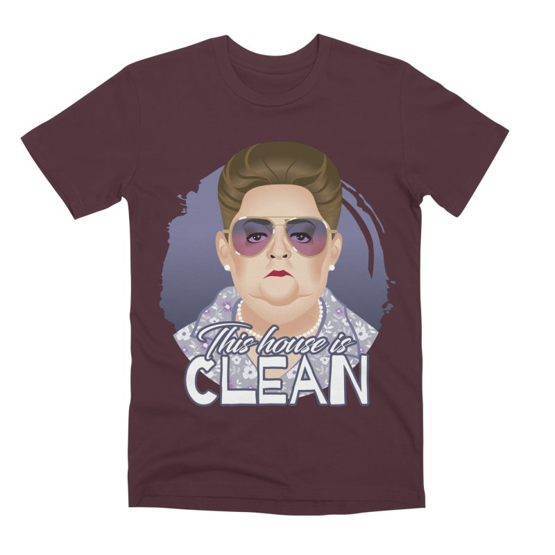 This house is clean Men's Premium T-Shirt by Ale Mogolloart's Artist Shop