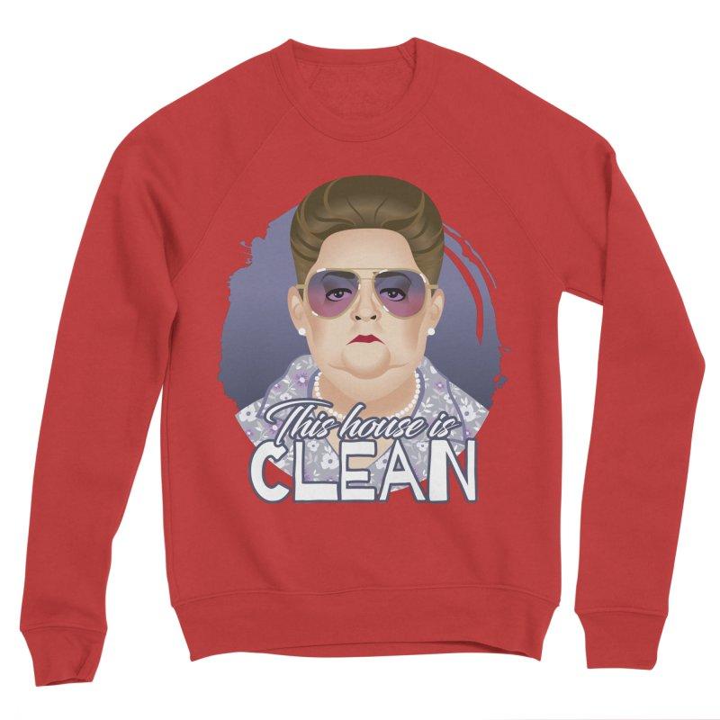 This house is clean Women's Sponge Fleece Sweatshirt by Ale Mogolloart's Artist Shop
