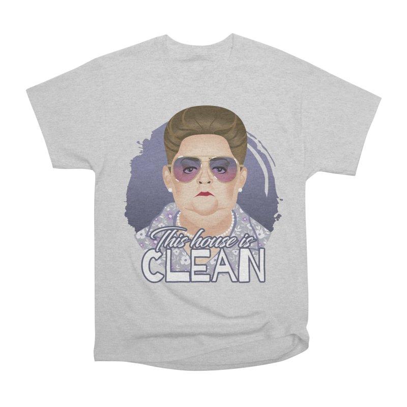 This house is clean Women's Heavyweight Unisex T-Shirt by Ale Mogolloart's Artist Shop