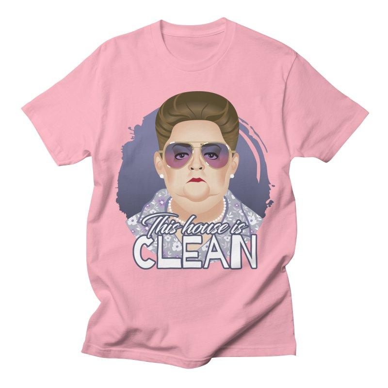 This house is clean Women's Regular Unisex T-Shirt by Ale Mogolloart's Artist Shop